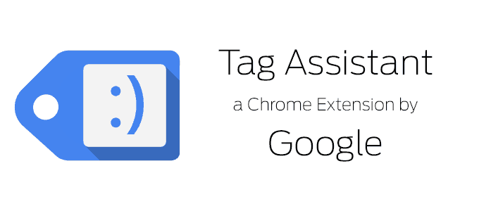 Google Tag Assistant | Why You Need It