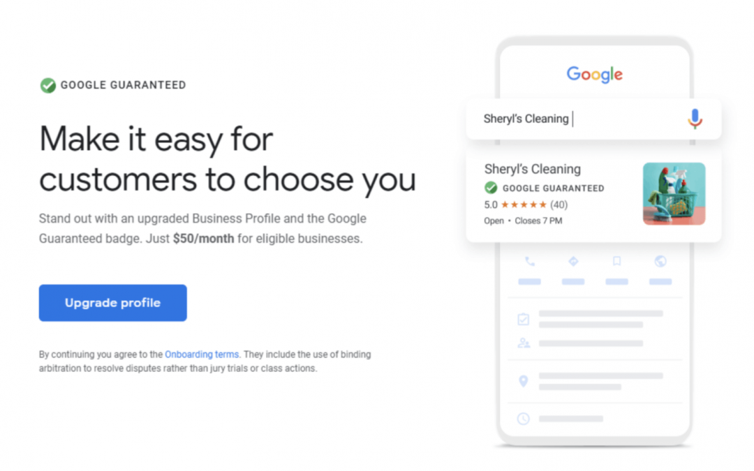 Google My Business Profile Upgrade; Google Guaranteed Badge for $50 a month